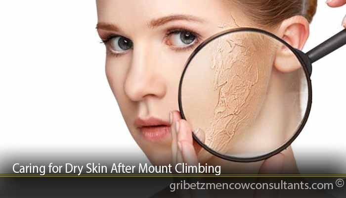 Caring for Dry Skin After Mount Climbing